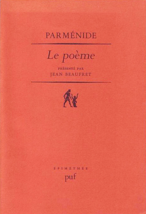 Parménide. Le poème