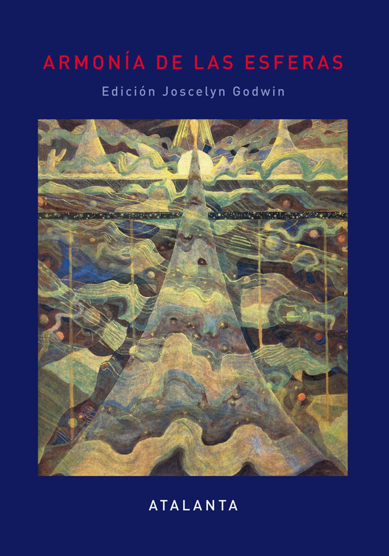 Armonía de las esferas. Un libro de consulta sobre la tradición pitagórica en la música