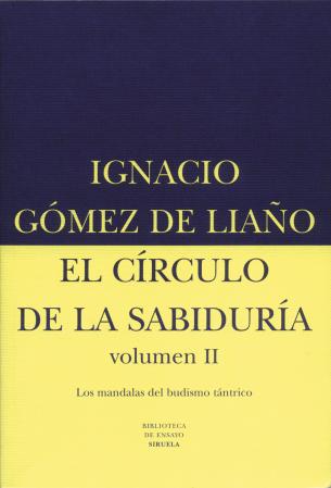 El círculo de la sabiduría II. Los mandalas del budismo tántrico