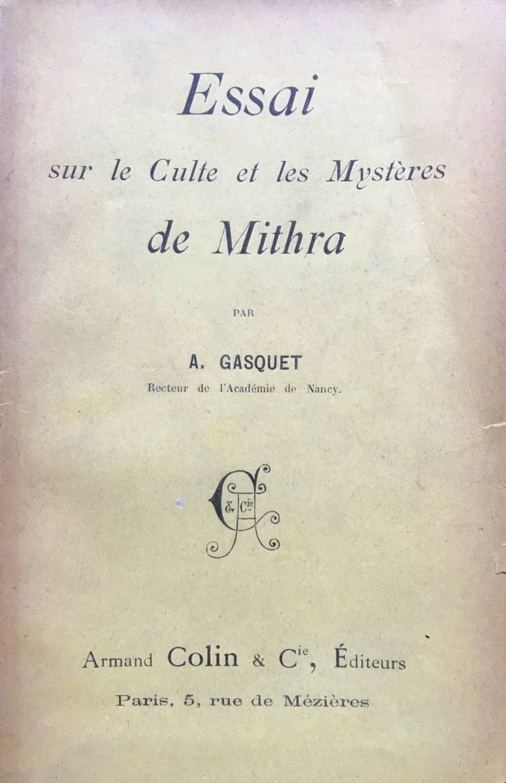 Essai sur le Culte et les Mystères de Mithra