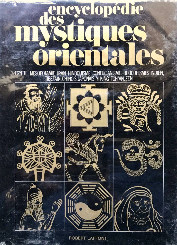 Encyclopédie des Mystiques Orientales