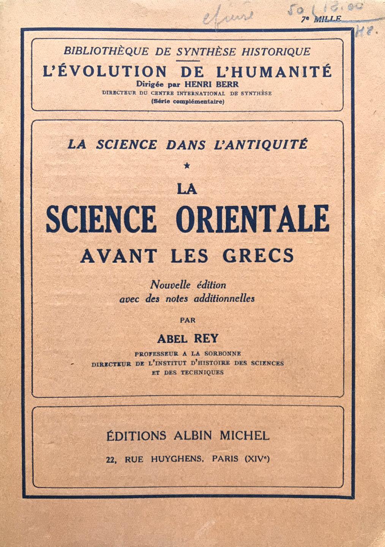 La Science orientale avant les Grecs