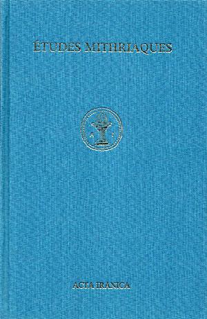 Études Mithriaques. Actes du 2e Congrès International, Téhéran, du 1er au 8 septembre 1975