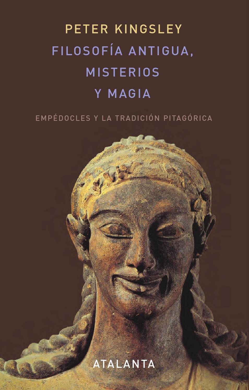 Filosofía antigua, misterios y magia. Empédocles y la tradición pitagórica
