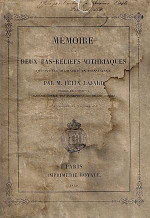 Mémoire sur deux bas-reliefs mithriaques qui ont été découverts en Transylvanie