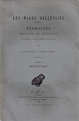 Les Mages hellénisés. Zoroastre, Ostanès et Hystaspe d'après la tradition grecque