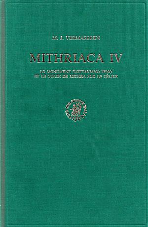 Mithriaca IV. Le Monument d'Ottaviano Zeno et le culte de Mithra sur le Célius