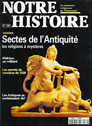 Notre histoire : Sectes de l'Antiquité, les religions à mystères