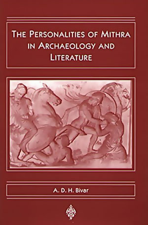 The personalities of Mithra in archaeology and literature