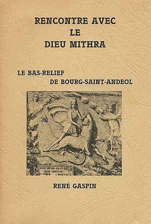 Rencontre avec le Dieu Mithra. Le bas-relief de Bourg-Saint-Andéol