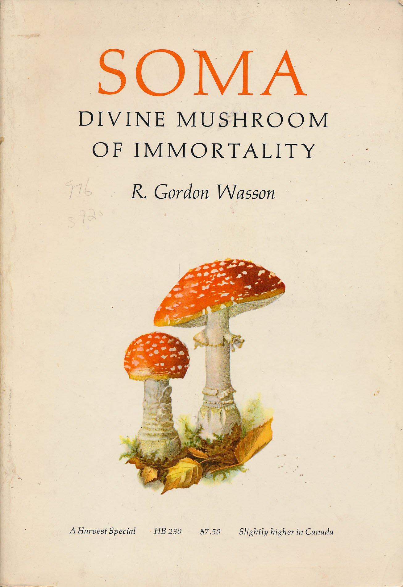 Soma. Divine Mushroom of Immortality